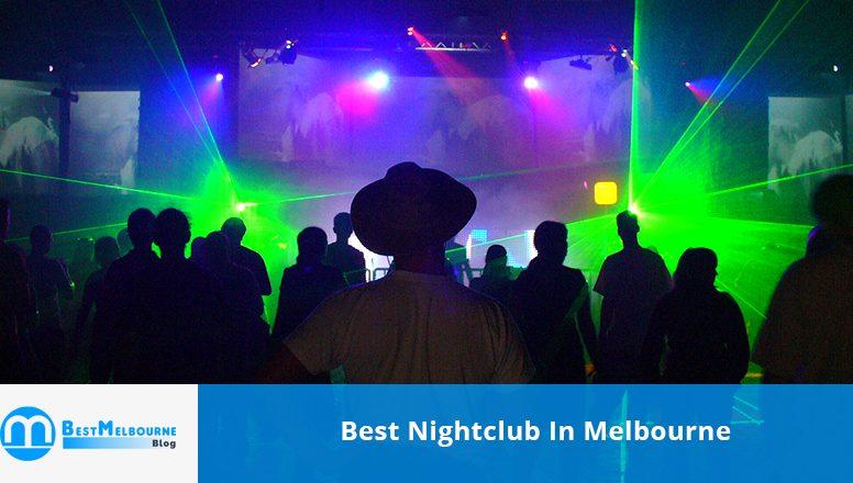best nightclub in Melbourne